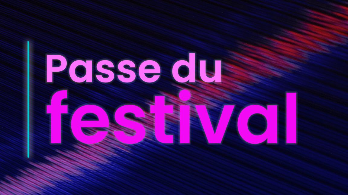 Passe du festival