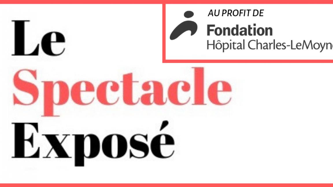 Le Spectacle EXPOSÉ