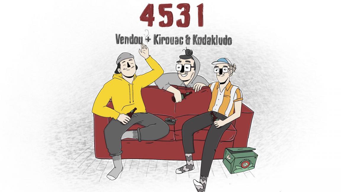 4531 TOUR : VENDOU + KIROUAC & KODAKLUDO