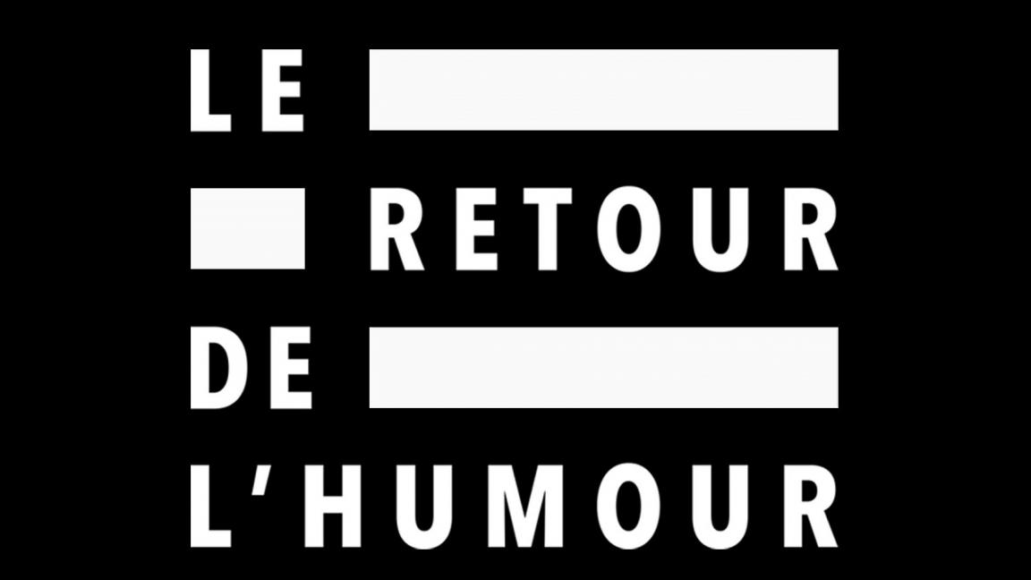 Le retour de l'humour