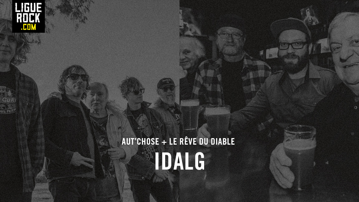 Aut'Chose + Le Rêve du Diable + IDALG (after)