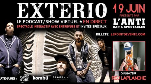EXTERIO - Le podcast/show virtuel EN DIRECT