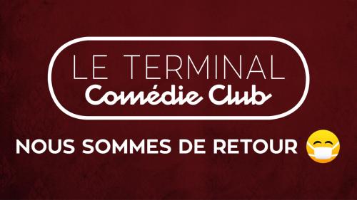 Le Terminal Comédie Club