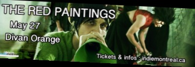 The Red Paintings - MTL (27 mai)