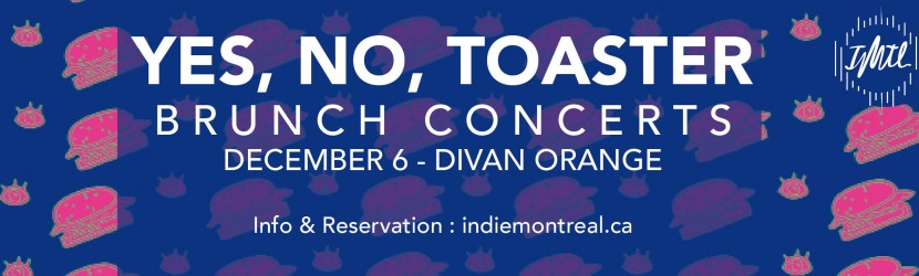 Brunch Concert : Yes No Toaster