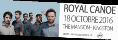 Royal Canoe + invités / Kingston