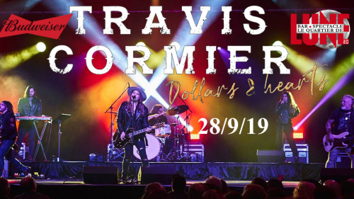 TRAVIS CORMIER DOLLARS & HEART TOUR