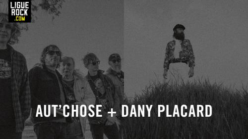 Aut'Chose + Dany Placard