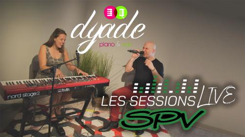 Dyade piano & voix - Les Sessions Live SPV