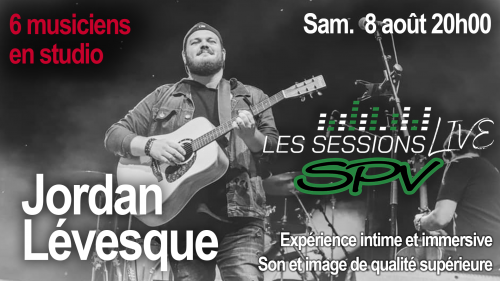 Jordan Lévesque - Les Sessions Live SPV