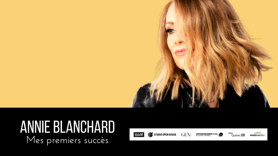 ANNIE BLANCHARD - MES PREMIERS SUCCÈS