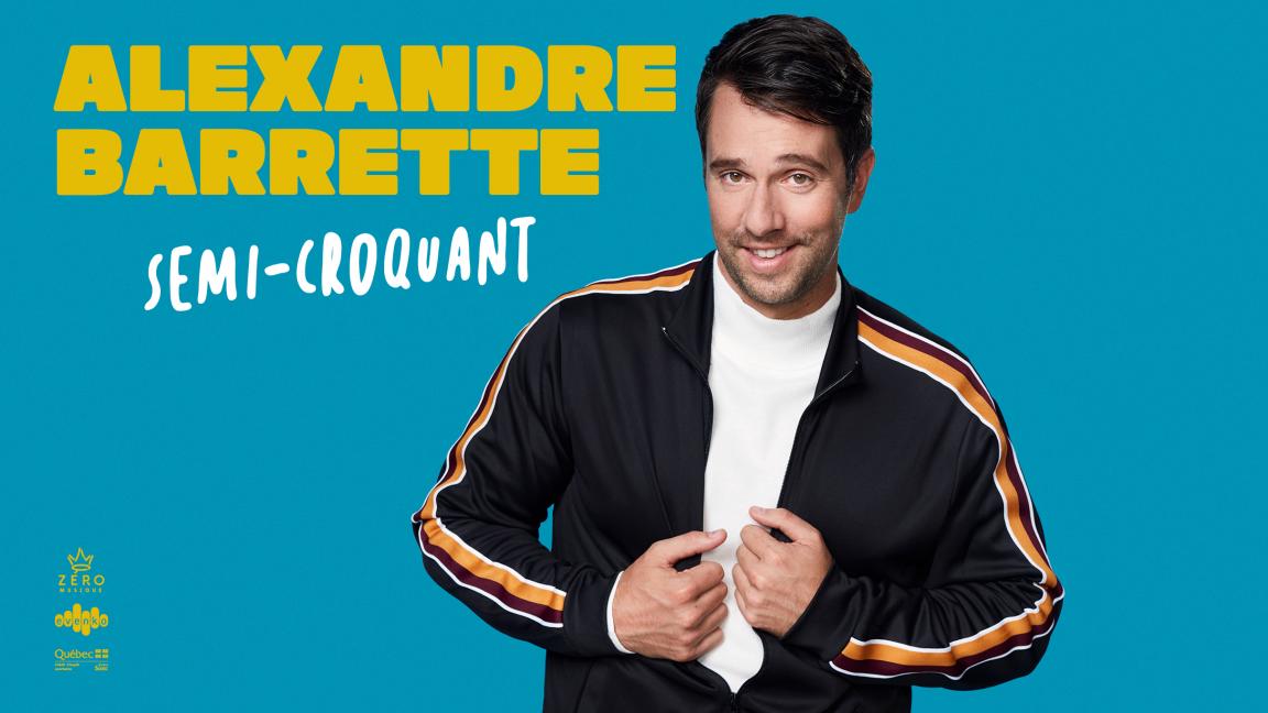 Alexandre Barrette - Semi-croquant