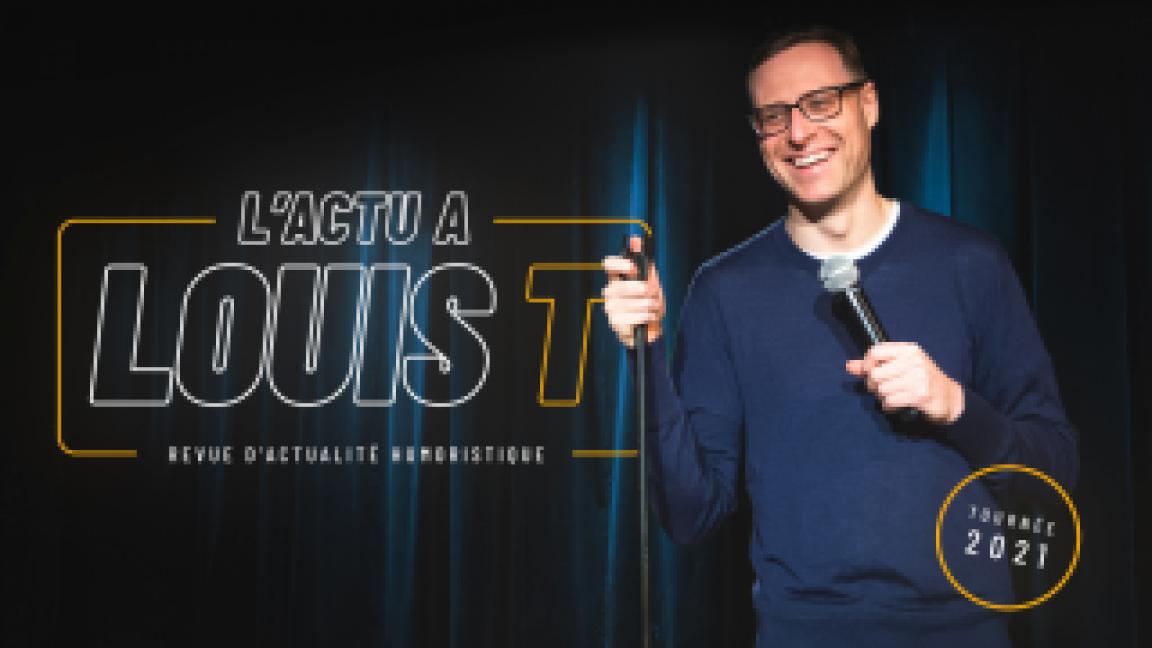 L'ACTU À LOUIS T 2021