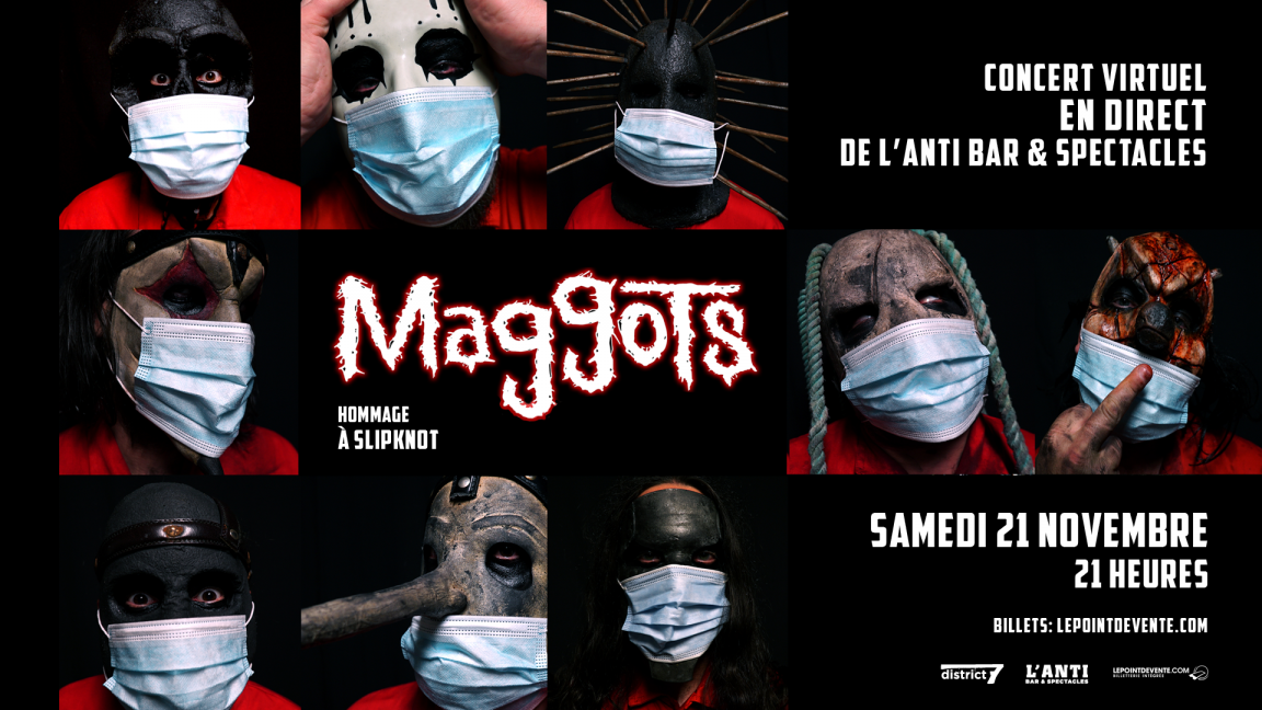 MAGGOTS - HOMMAGE À SLIPKNOT - CONCERT VIRTUEL EN DIRECT