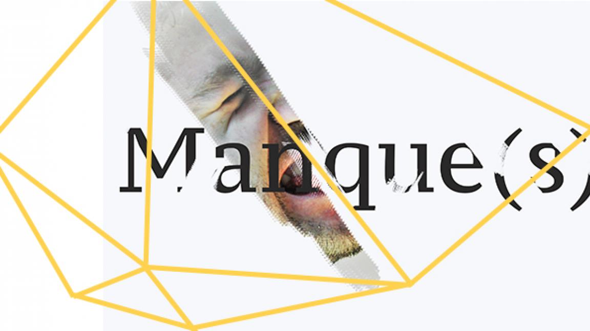 MANQUE(S) - PREMIER ACTE