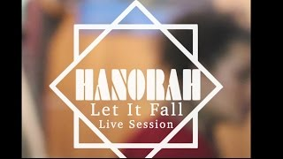 Hanorah Live Sessions : ''Let It Fall'' at Flip the Industry