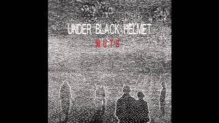 Under Black Helmet - Mute