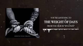 The Weight of Days - Sever the Voices