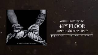 41st Floor - Sever the Voices