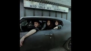 Night Beats - Who Sold My Generation (Full Album)