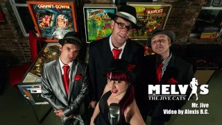 Melvis and the Jive Cats - Mr Jives