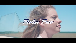 Feelin' Free - Justine Blanchet (Official Music Video)