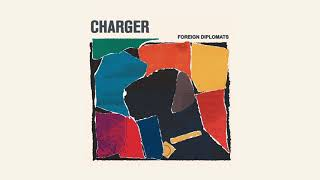 Foreign Diplomats - Charger