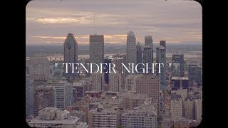 Foreign Diplomats - Tender Night [Official Music Video]