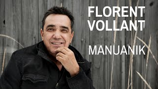 Florent Vollant - MANUANIK (Clip Officiel)