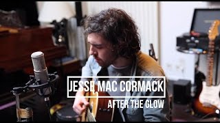Jesse Mac Cormack - After The Glow (Acoustic) | Session flagrante #10