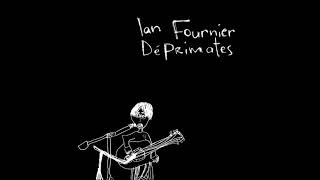 07 On s'aime Ian Fournier CD Déprimates