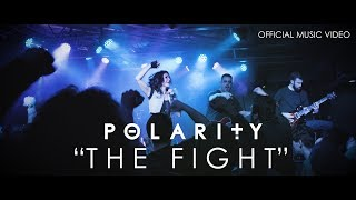 POLARITY - The Fight