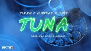 Tizzo X Shreez X Soft - Tuna (Clip Officiel)