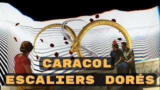 Caracol - Escaliers dorés [Officiel]