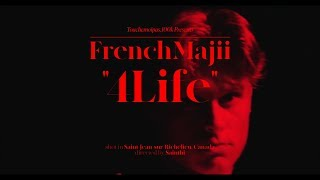 FrenchMajii - 4 Life (Official Music Video)