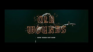 BOUNDARIES - Old Wounds [OFFICIAL MUSIC VIDEO]