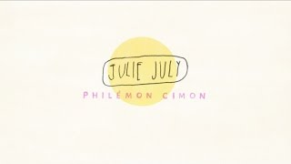 Philémon Cimon - Julie July