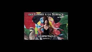 TEASER - des Limbes à la Surface - le Spectacle