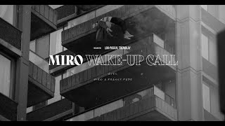 MIRO - Wake-up call (feat. Franky Fade) (clip officiel)