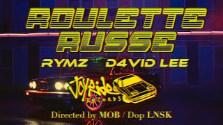 Rymz (ft. D4vid Lee) - Roulette Russe