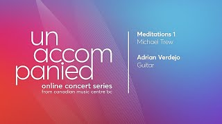 Meditations 1 by Michael Trew; Adrian Verdejo, electric guitar