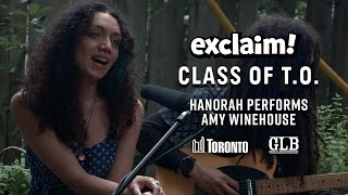 "Hanorah Covers Amy Winehouse's ""Wake Up Alone"" and ""Unholy War"" 
